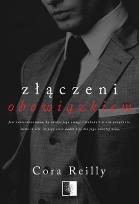 Cora Reilly - Złączeni obowiązkiem