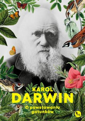 Karol Darwin - O powstawaniu gatunków / Karol Darwin - On The Origin Of Species