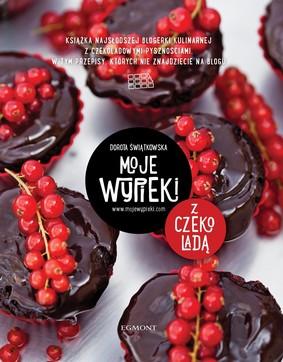 Dorota Świątkowska - Moje wypieki z czekoladą
