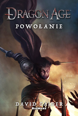 David Gaider - Dragon Age. Powołanie