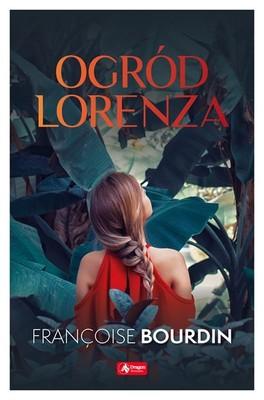 Françoise Bourdin - Ogród Lorenza