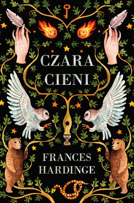 Frances Hardinge - Czara cieni / Frances Hardinge - A Skinful Of Shadows