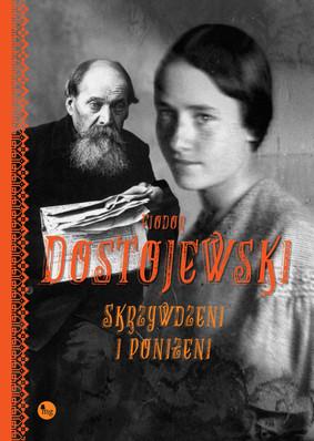 Fiodor Dostojewski - Skrzywdzeni i poniżeni / Fiodor Dostojewski - Униженные и оскорблённые
