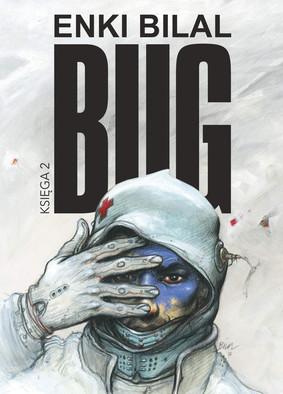 Enki Bilal - Bug. Tom 2