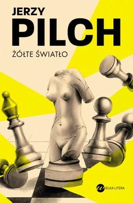 Jerzy Pilch - Żółte światło