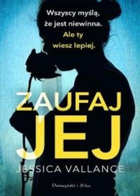 Jessica Vallance - Zaufaj jej