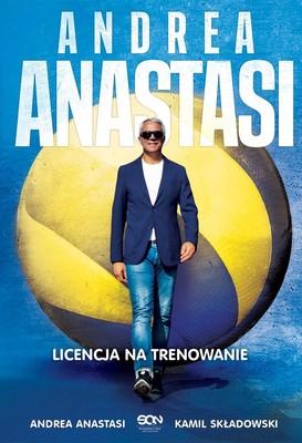 Kamil Składowski, Andrea Anastasi - Andrea Anastasi. Licencja na trenowanie