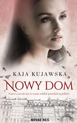 Kaja Kujawska - Nowy dom