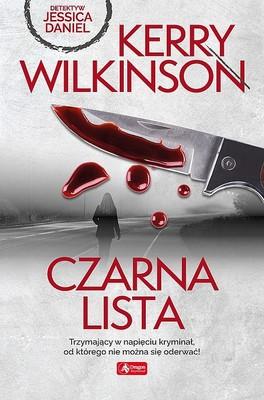 Kerry Wilkinson - Czarna lista