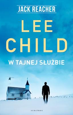 Lee Child - W tajnej służbie