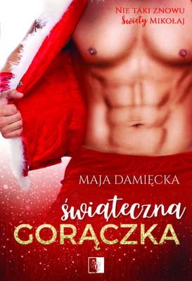 Maja Damięcka - Świąteczna gorączka