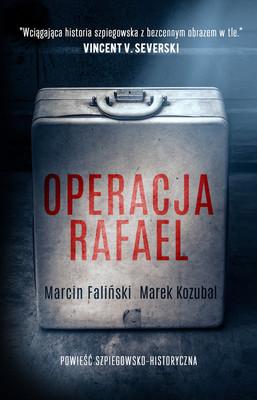 Marek Kozubal, Marcin Faliński - Operacja Rafael