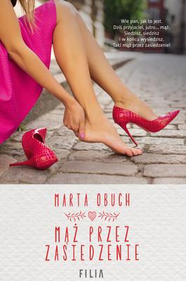 Marta Obuch - Mąż przez zasiedzenie