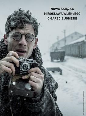 Mirosław Wlekły - Gareth Jones. Człowiek, który wiedział za dużo