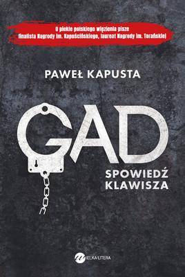 Paweł Kapusta - Gad. Spowiedź klawisza