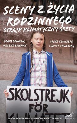 Sceny z życia rodzinnego. Strajk klimatyczny Grety / Scener Ur Hjartat & The Collection Of Greta's Speeches
