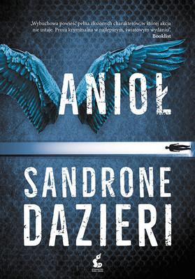 Sandrone Dazieri - Anioł / Sandrone Dazieri - L'ANGELO
