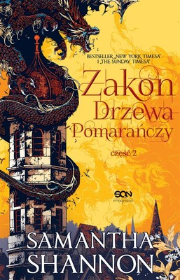 Samantha Shannon - Zakon Drzewa Pomarańczy. Część 2 / Samantha Shannon - The Priory Of The Orange Tree