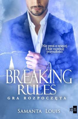 Samanta Louis - Breaking rules. Gra rozpoczęta