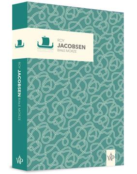 Roy Jacobsen - Białe morze