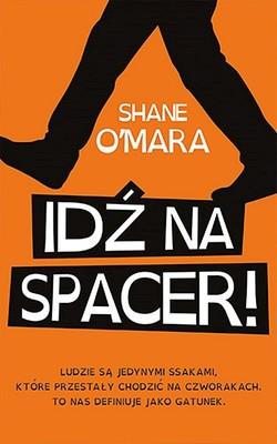Shane O'Mara - Idź na spacer