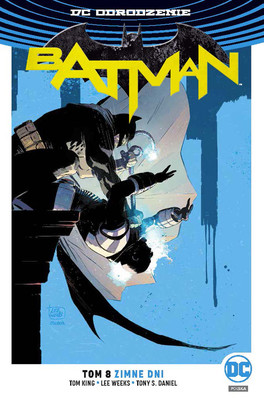 Tom King - Zimne dni. Batman. Tom 8