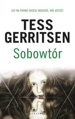 Tess Gerritsen - Sobowtór