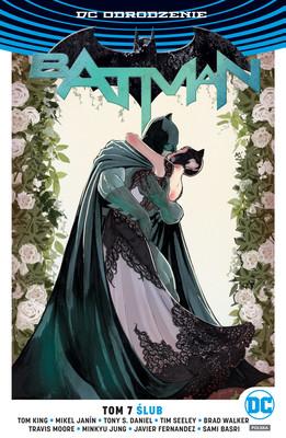 Tom King, Tim Seeley - Ślub. Batman. Tom 7