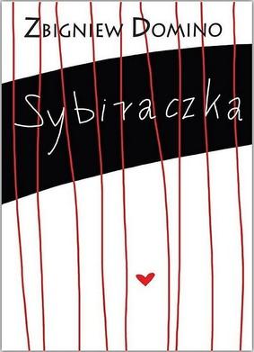 Zbigniew Domino - Sybiraczka