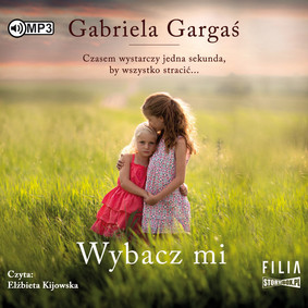 Gabriela Gargaś - Wybacz mi