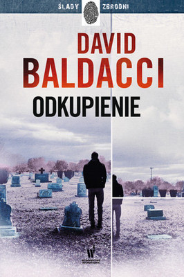 David Baldacci - Odkupienie. Amos Decker. Tom 5