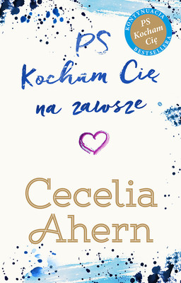 Cecelia Ahern - PS Kocham Cię na zawsze / Cecelia Ahern - Postscript