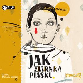 Joanna Jagiełło - Jak ziarnka piasku