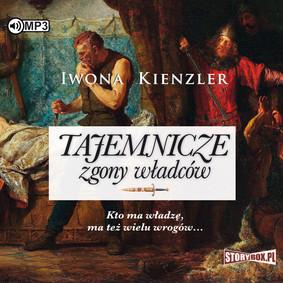 Iwona Kienzler - Tajemnicze zgony władców