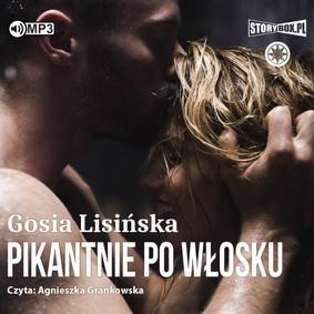 Małgorzata Lisińska - Pikantnie po włosku