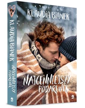 Klaudia Bianek - Najcenniejszy podarunek