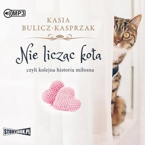 Kasia Bulicz-Kasprzak - Nie licząc kota