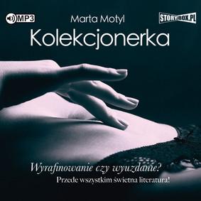 Marta Motyl - Kolekcjonerka