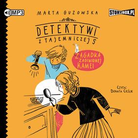 Marta Guzowska - Zagadka zaginionej kamei. Detektywi z Tajemniczej 5. Tom 1