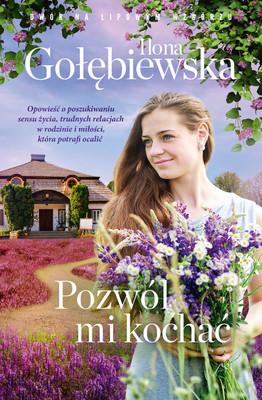 Ilona Gołębiewska - Pozwól mi kochać