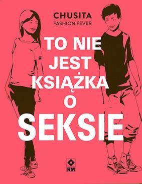 Chusita Fashion Fever - To nie jest książka o seksie