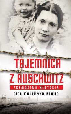 Nina Majewska-Brown - Tajemnica z Auschwitz