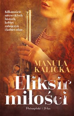 Manula Kalicka - Eliksir miłości