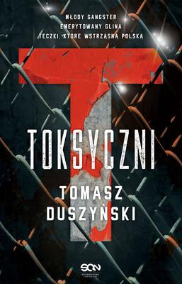 Tomasz Duszyński - Toksyczni