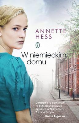 Annette Hess - W niemieckim domu