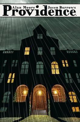 Alan Moore - Providence. Tom 2
