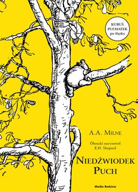 A.A. Milne - Niedźwiodek Puch