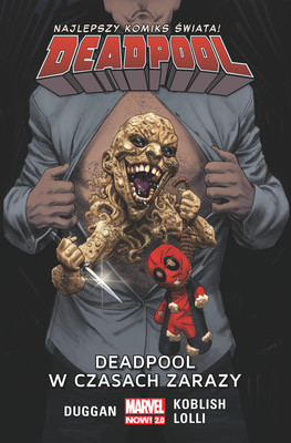 Gerry Duggan - Deadpool w czasach zarazy. Deadpool. Tom 6