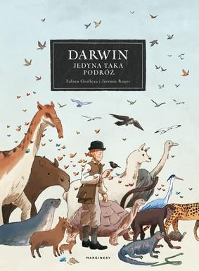 Fabien Grolleau, Jeremie Royer - Darwin. Jedyna taka podróż / Fabien Grolleau, Jeremie Royer - HMS Beagle, Aux Origines De Darwin