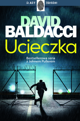 David Baldacci - Ucieczka. John Puller. Tom 3